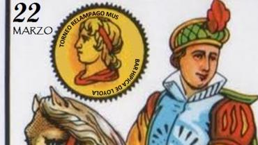 TORNEO RELAMPAGO DE MUS 22 MARZO